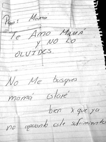 La jovencita escribió esta esquela donde le decía a su mamá que ya no aguantaba sufrir; en otra carta